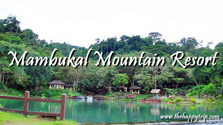 MAMBUKAL MOUNTAIN RESORT, MURCIA, NEGROS OCCIDENTAL TRAVEL GUIDE