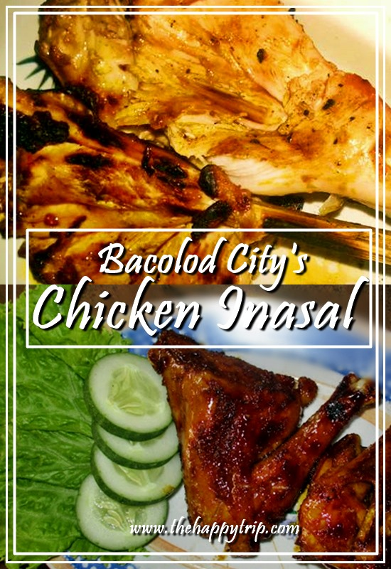 BACOLOD CITY : HOME OF THE FAMOUS CHICKEN INASAL