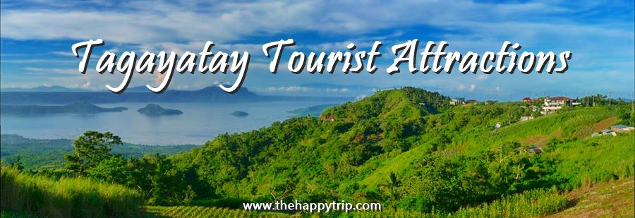 TOP TAGAYTAY TOURIST ATTRACTIONS | TOP THINGS TO DO