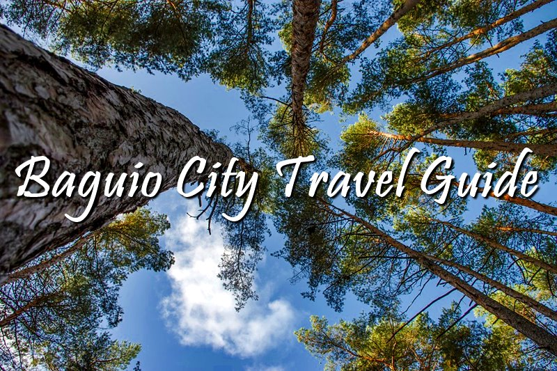 BAGUIO CITY TRAVEL GUIDE + TOURIST ATTRACTIONS ATTRACTIONS