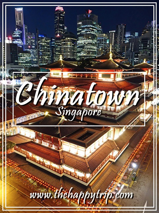 CHINATOWN, SINGAPORE TRAVEL GUIDE | TOURIST ATTRACTIONS