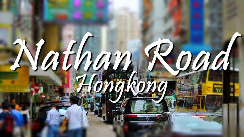 EXPLORING NATHAN ROAD, HONGKONG