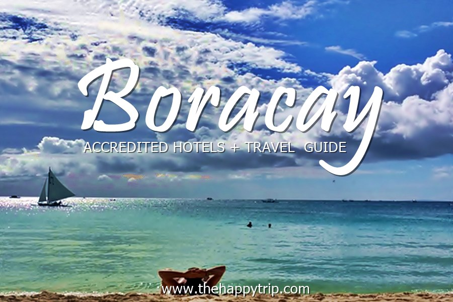 LIST OF ACCREDITED RESORTS, HOTELS AND INNS IN BORACAY + TRAVEL GUIDE