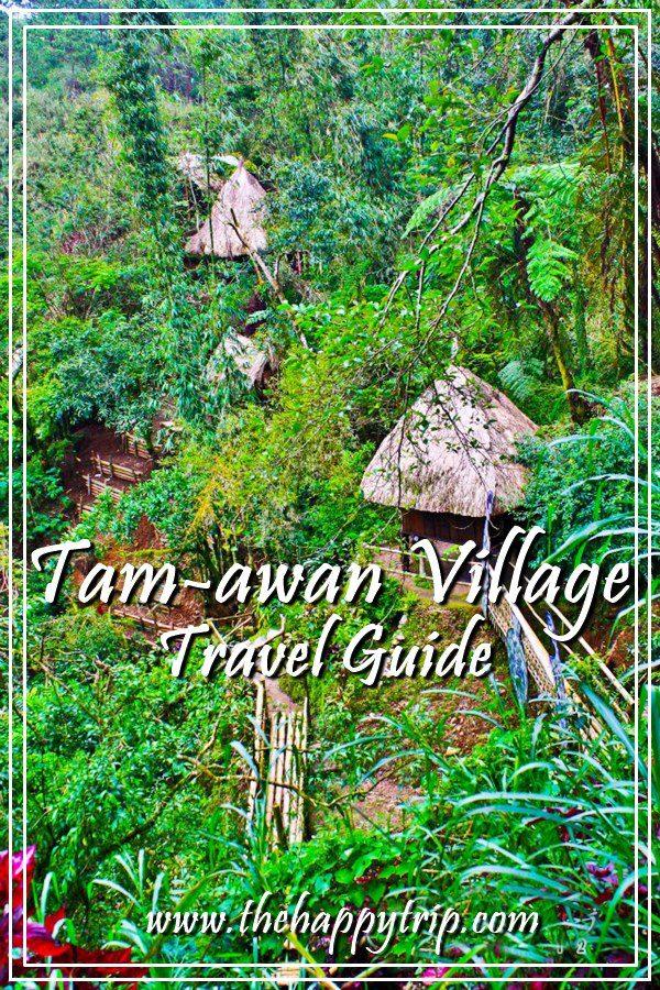 TAM-AWAN VILLAGE, BAGUIO CITY TRAVEL GUIDE