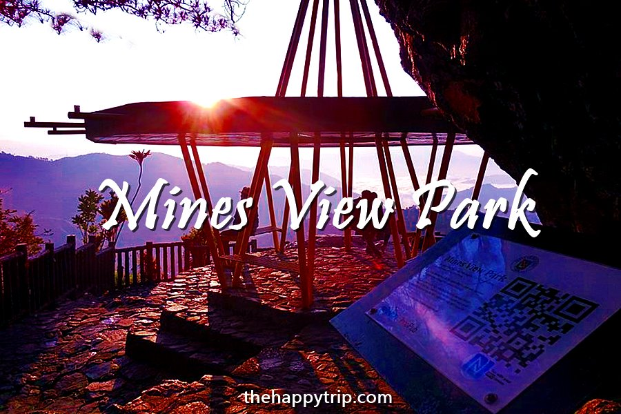 MINES VIEW PARK TRAVEL GUIDE