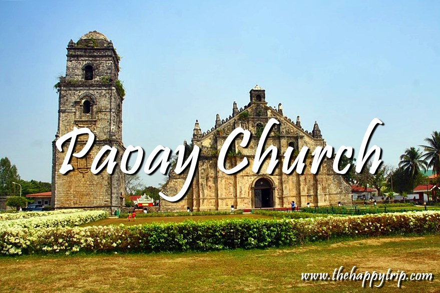 PAOAY CHURCH, ILOCOS NORTE | UNESCO WORLD HERITAGE SITE