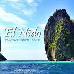 THINGS TO DO IN EL NIDO PALAWAN + Travel Guide | Hotels, Resorts