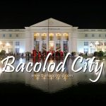 2019 BACOLOD, PHILIPPINES TRAVEL GUIDE | ITINERARY, BUDGET