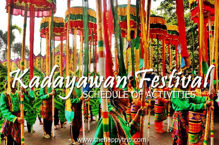 KADAYAWAN FESTIVAL SCHEDULE OF ACTIVITIES