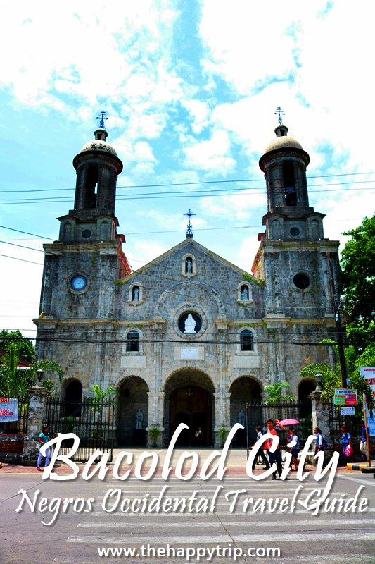 2018 BACOLOD CITY TRAVEL GUIDE | ITINERARY, BUDGET, TOURIST ATTRACTIONS