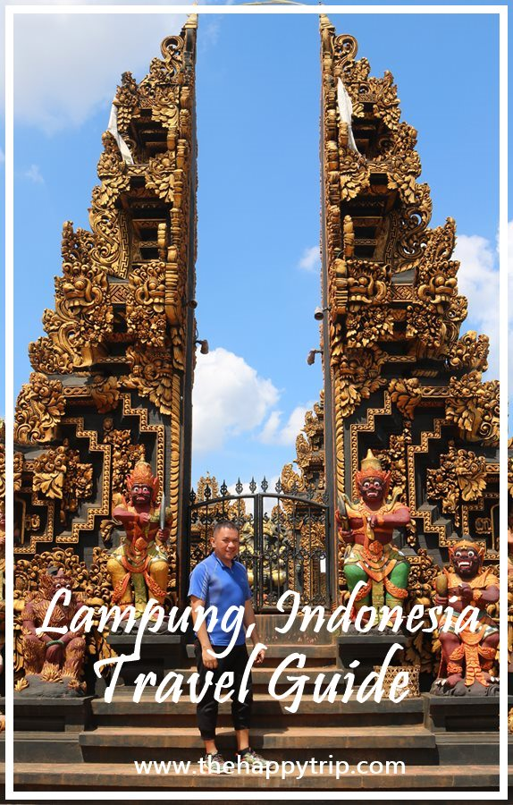 2018 LAMPUNG, INDONESIA TRAVEL GUIDE | ITINERARY, TOURIST ATTRACTIONS, BUDGET HOTEL