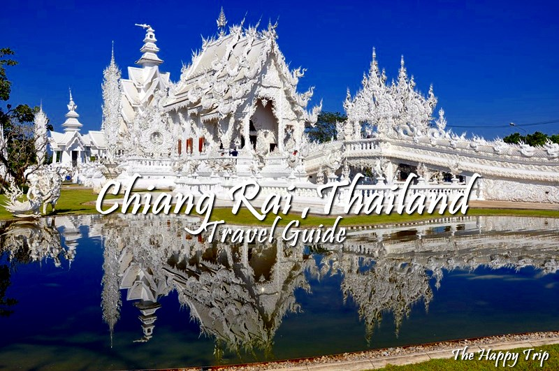 CHIANG RAI THAILAND TRAVEL GUIDE | TOURIST SPOTS