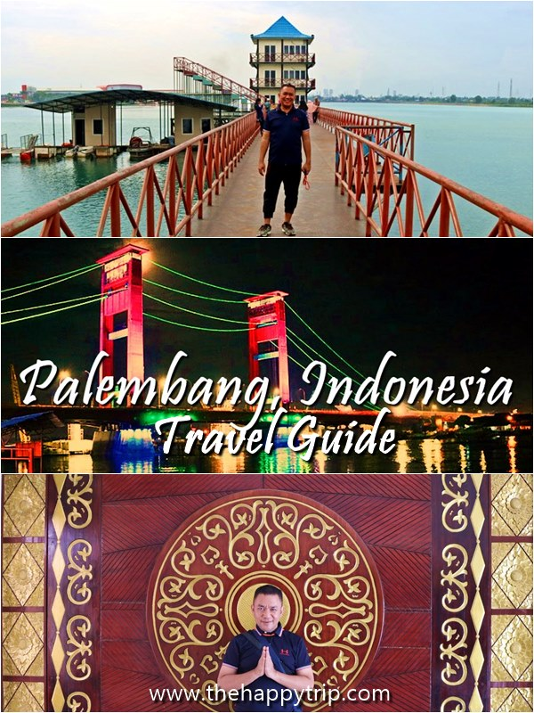 2018 PALEMBANG, INDONESIA TRAVEL GUIDE | TOURIST ATTRACTIONS, BUDGET HOTELS