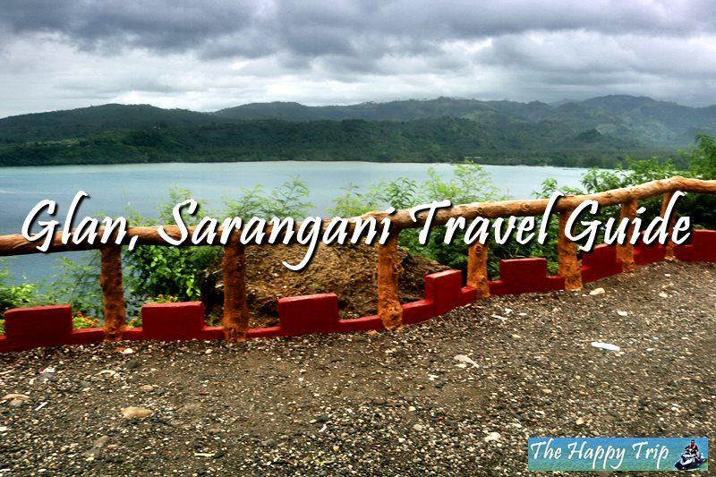 GLAN, SARANGANI TRAVEL GUIDE | HOTEL, BEACHES, TOURIST ATTRACTIONS