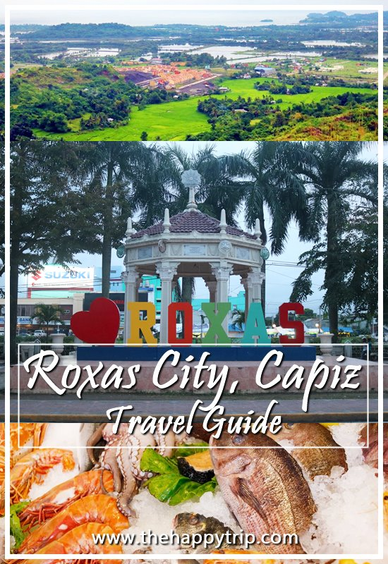 2018 ROXAS CITY, CAPIZ TRAVEL GUIDE | ITINERARY, BUDGET, CHEAP HOTELS