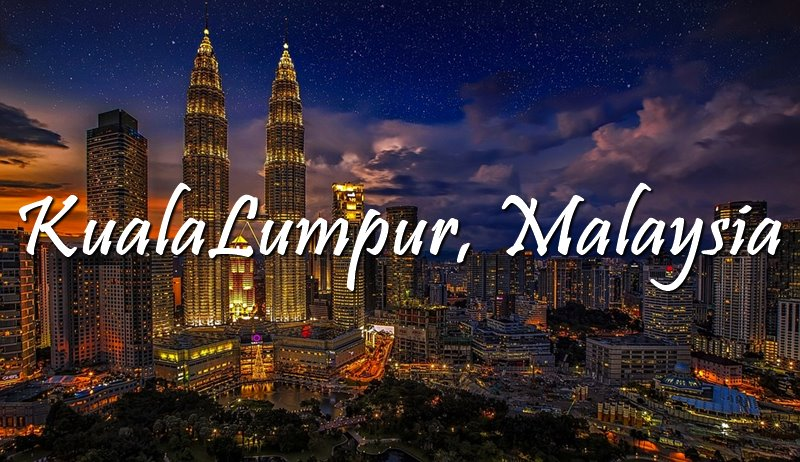 KUALA LUMPUR, MALAYSIA | TRAVEL GUIDE