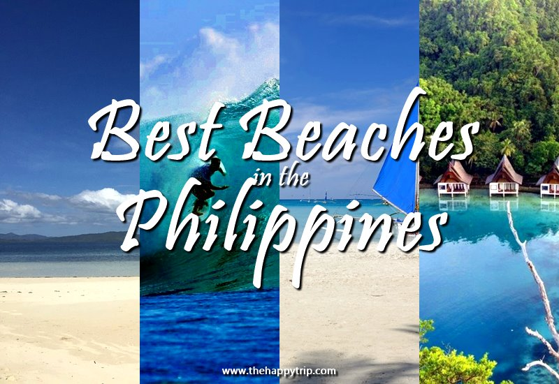 BEST PHILIPPINE BEACHES