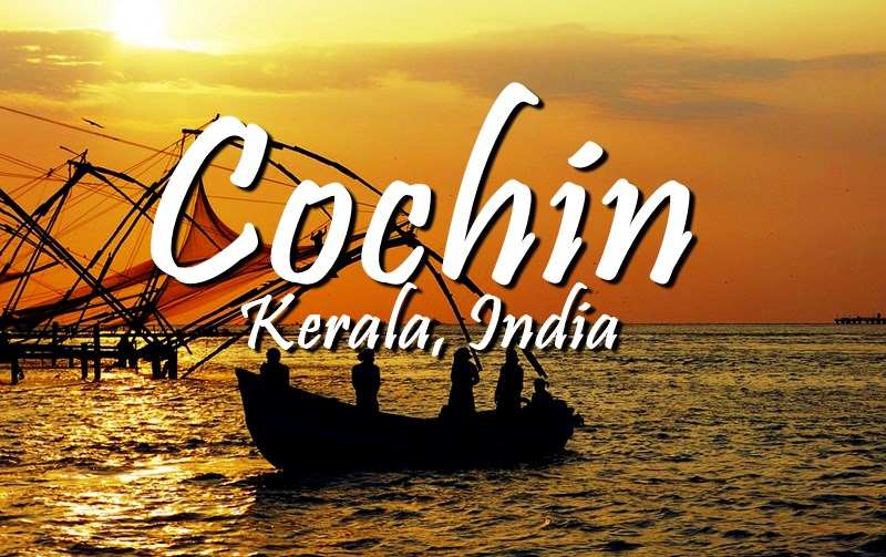 2018 KOCHI/COCHIN TRAVEL GUIDE | TOURIST ATTRACTIONS, HOTELS