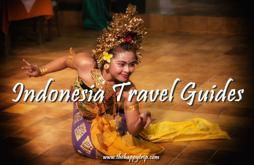 2018 INDONESIA TRAVEL GUIDES