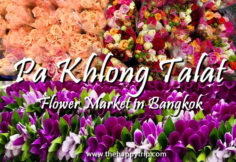 PAK KHLONG TALAT THAILAND FLOWER MARKET