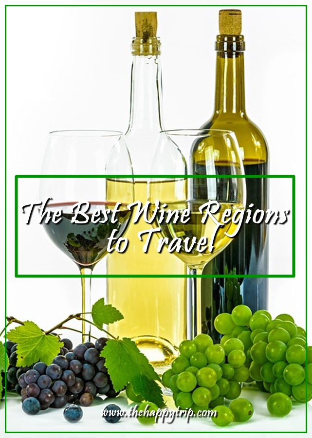 THE BEST WINE REGIONS TO TRAVEL