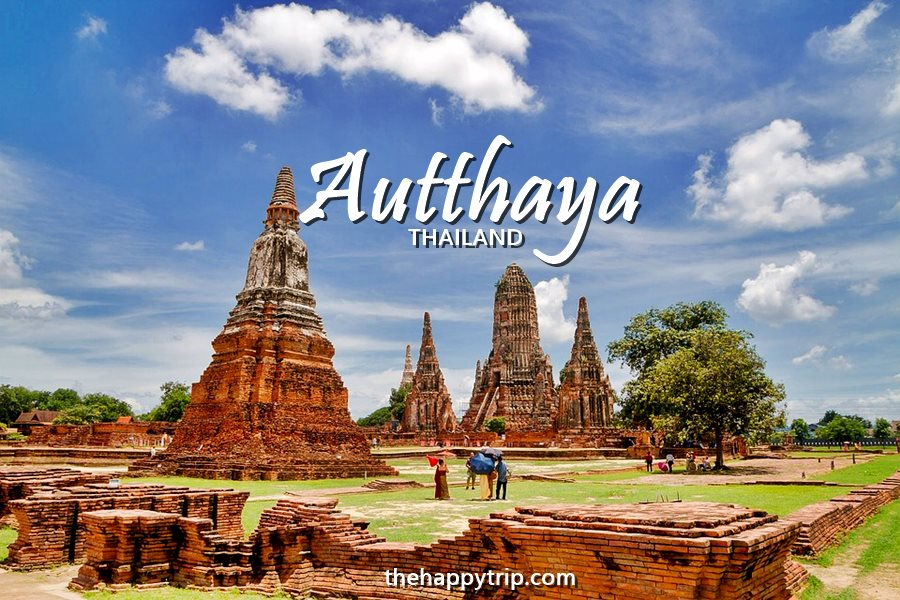 AYUTTHAYA THAILAND TRAVEL GUIDE