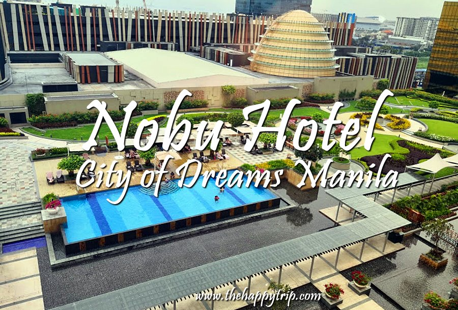 NOBU HOTEL MANILA, CITY OF DREAMS