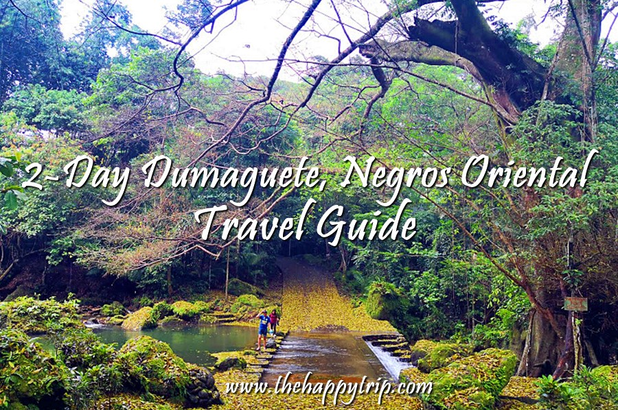 NEGROS ORIENTAL TRAVEL GUIDE + ITINERARY, BUDGET