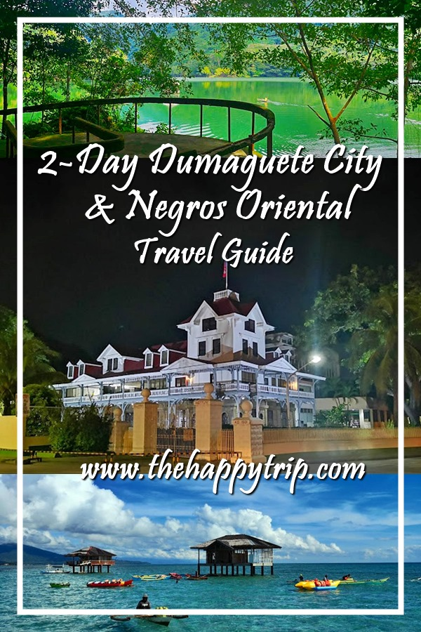 2-DAY DUMAGUETE CITY AND NEGROS ORIENTAL TRAVEL GUIDE + ITINERARY, BUDGET