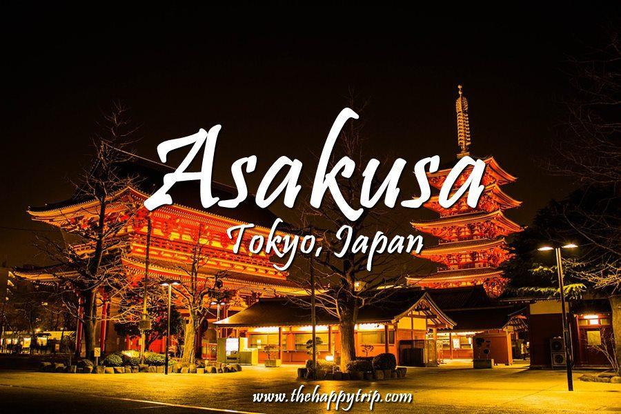 2019 ASAKUSA,TOKYO, JAPAN TRAVEL GUIDE