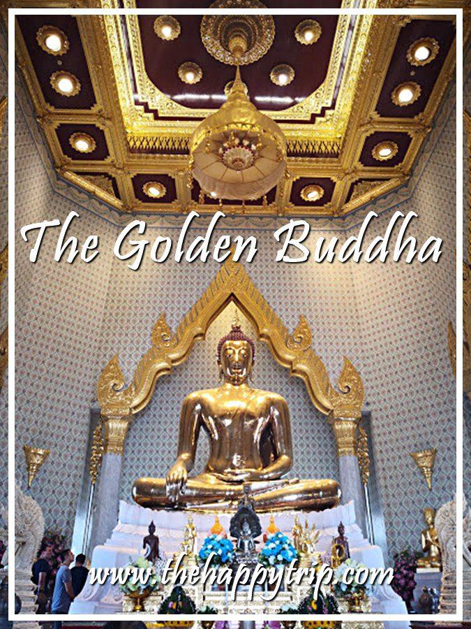 THE GOLDEN BUDDHA | BANGKOK TOURIST ATTRACTION