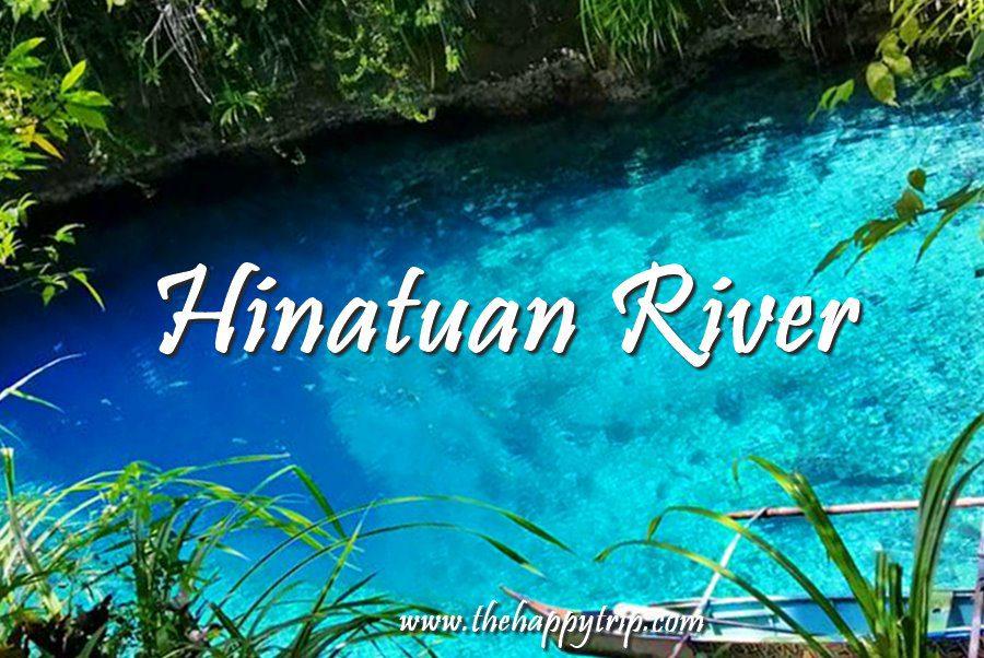 HINATUAN ENCHANTED RIVER TRAVEL GUIDE
