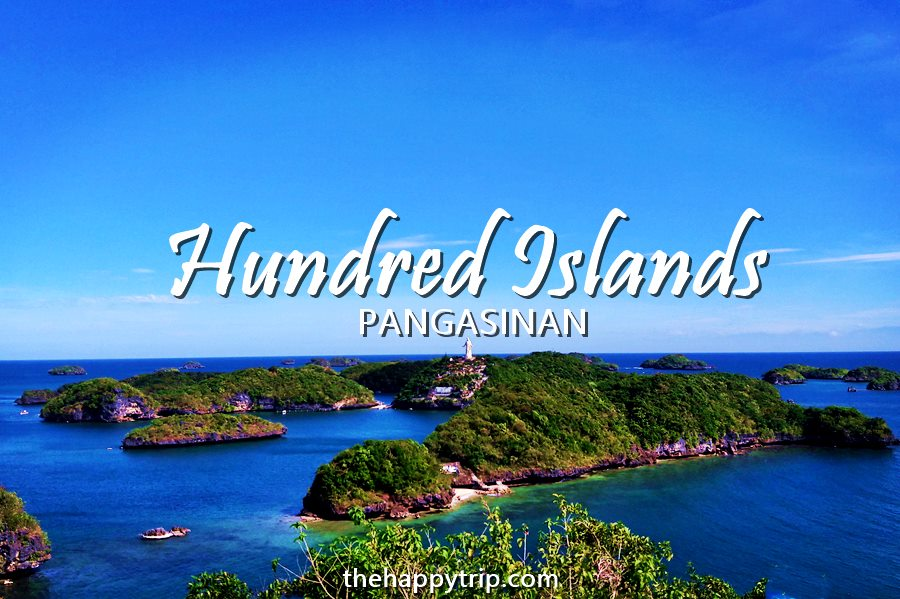HUNDRED ISLANDS PANGASINAN TOUR | TRAVEL GUIDE