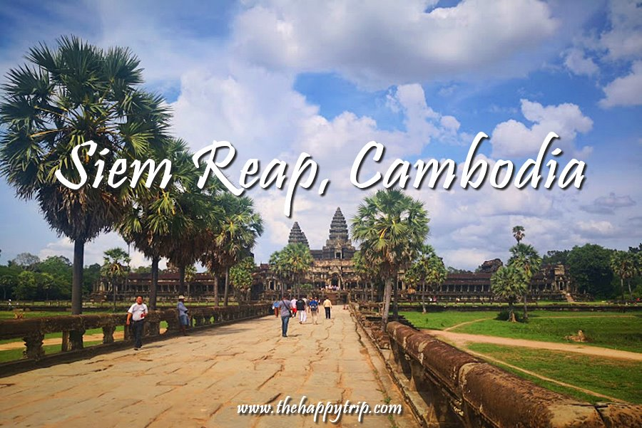 SIEM REAP, CAMBODIA TRAVEL GUIDE | ITINERARY+THINGS TO DO