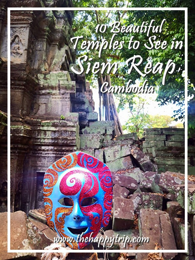 SIEM REAP TEMPLES TO SEE + TRAVEL GUIDE