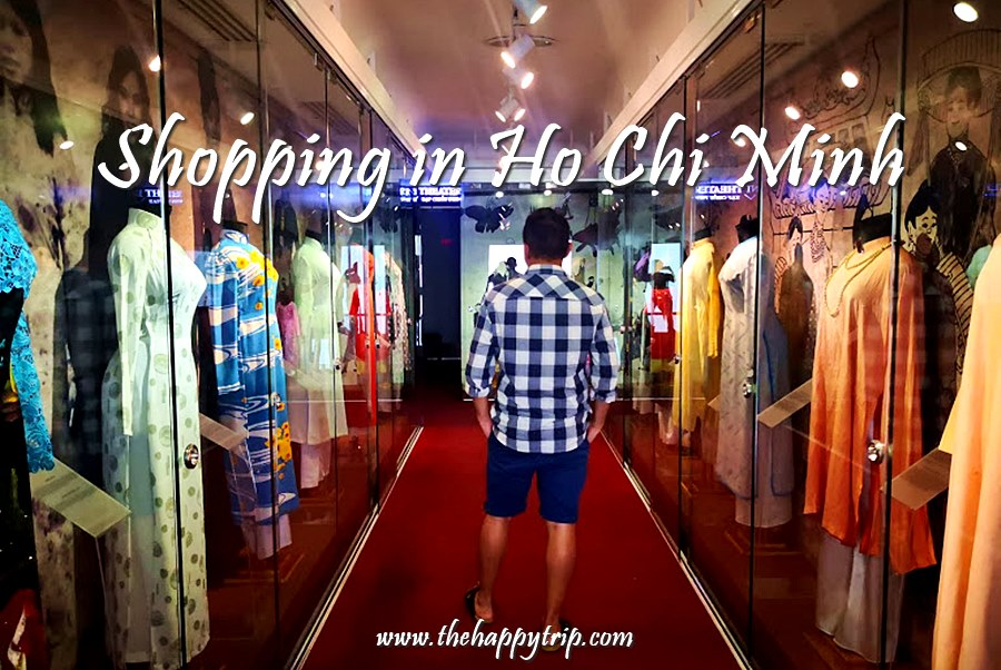 SHOPPING GUIDE IN HO CHI MINH CITY, VIETNAM