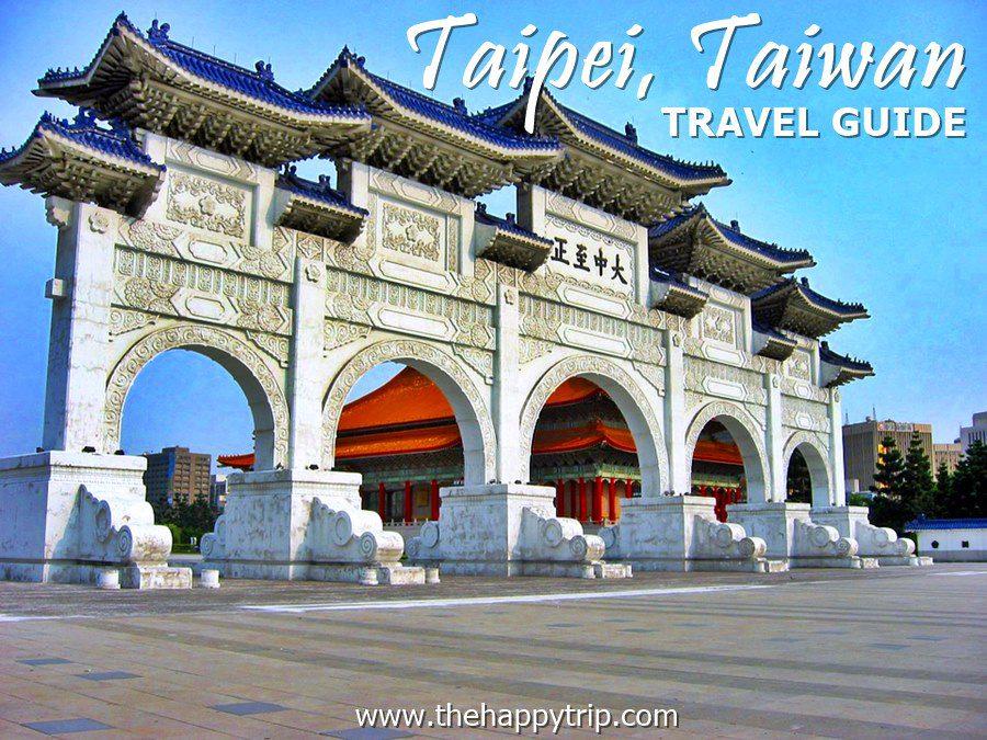 TAIPEI, TAIWAN TRAVEL GUIDE
