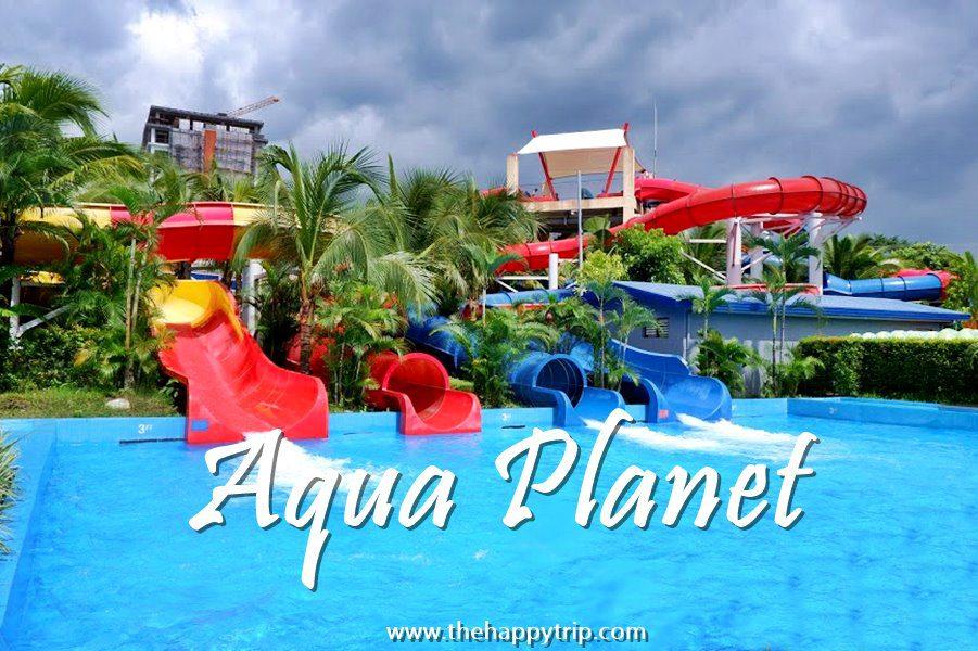 AQUA PLANET PAMPANGA : WATERMAZING EXPERIENCE