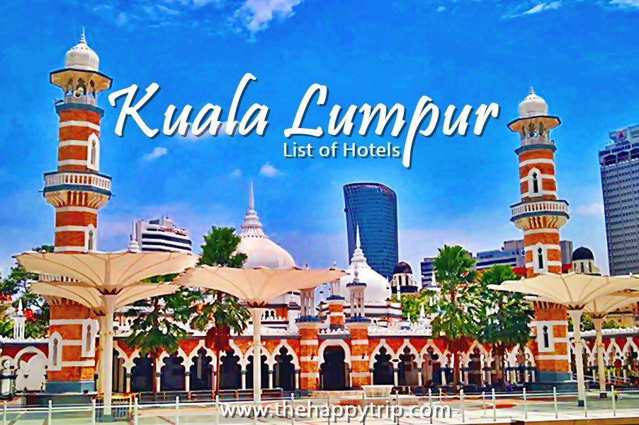 KUALA LUMPUR HOTELS | ACCOMMODATION GUIDE