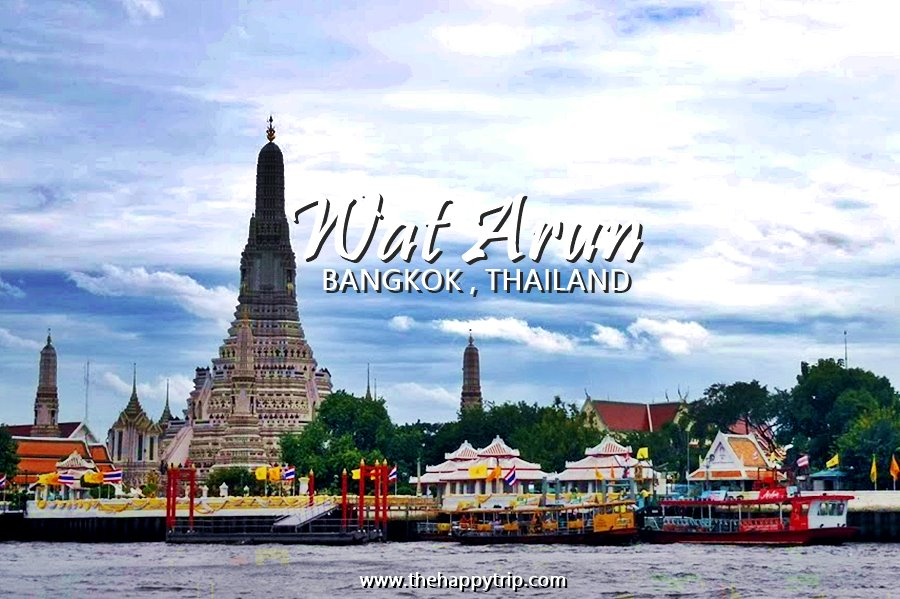 WAT ARUN | THE MAJESTIC TEMPLE IN BANGKOK, THAILAND