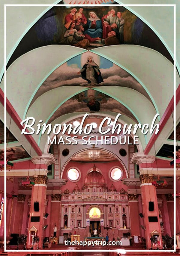BINONDO CHURCH MASS SCHEDULE