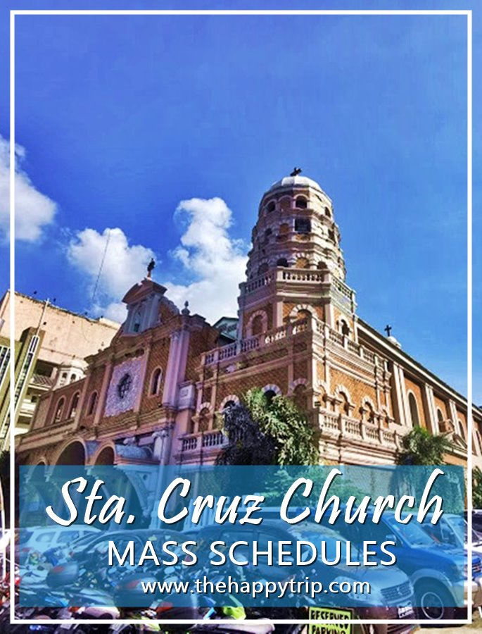 Sta Cruz Church Mass Schedule