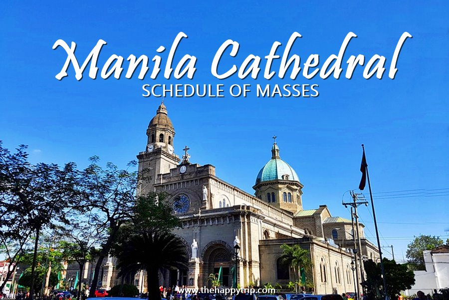 MANILA CATHEDRAL MASS SCHEDULE