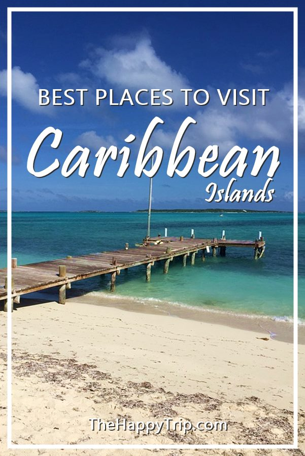 Best Caribbean Islands To Visit