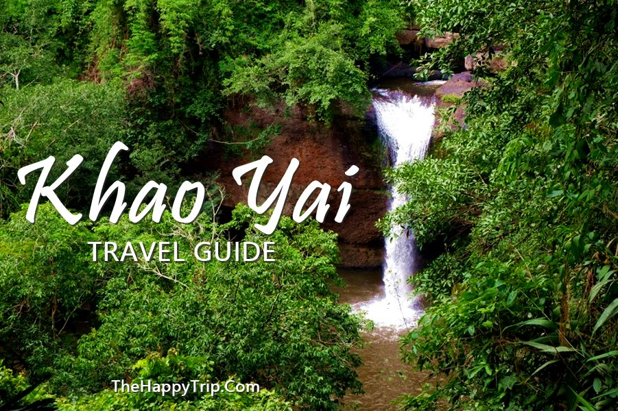 KHAO YAI NATIONAL PARK , THAILAND TRAVEL GUIDE | things to do