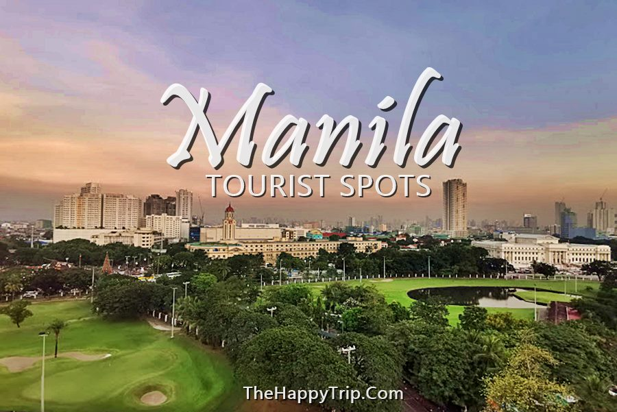 THINGS TO DO IN MANILA | TOURIST SPOTS